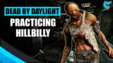 Practicing the Hillbilly | Dead by Daylight DBD Hillbilly Killer Gameplay